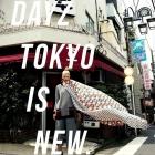 s_Dayz Tokyo